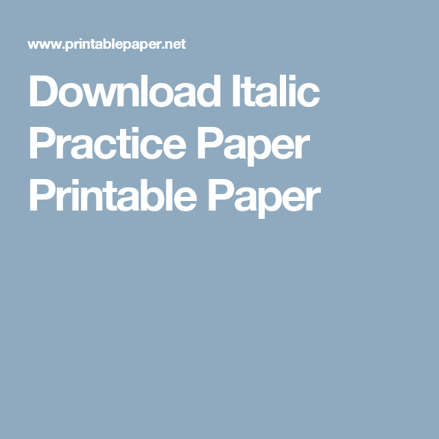 Download Italic Practice Paper Printable Paper