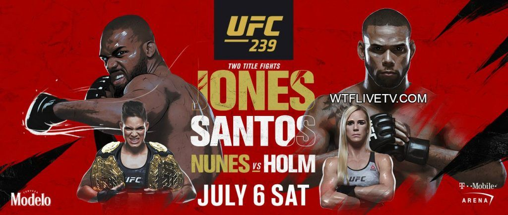 UFC 239 Live Stream Jon Jones VS Thiago Santos Ufc