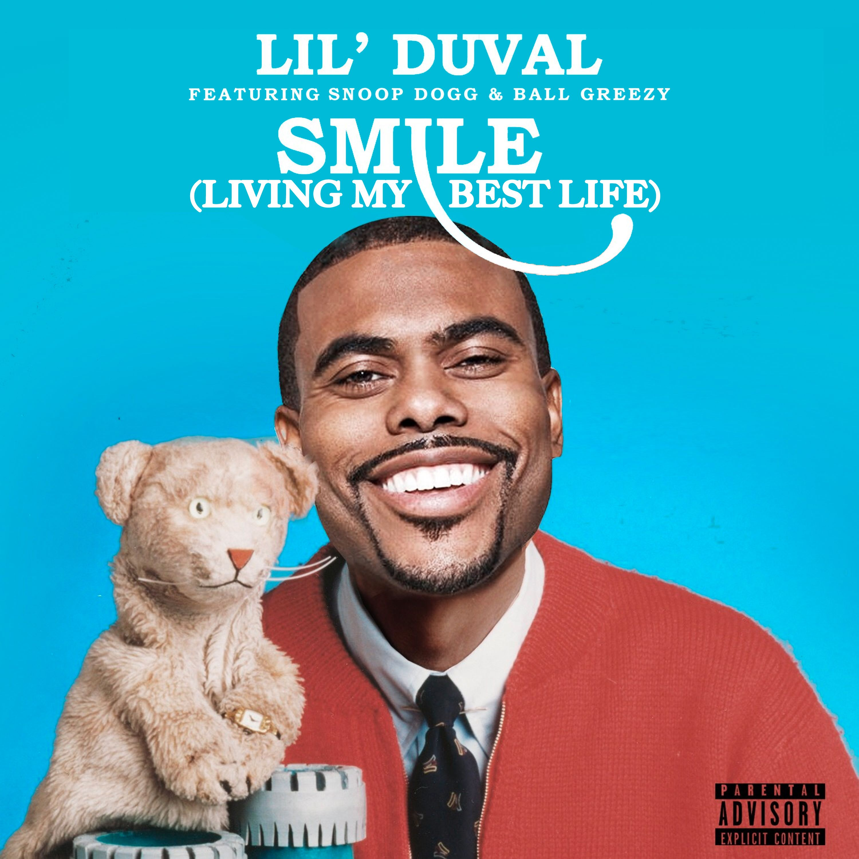 Lil Duval Smile Living My Best Ft Snoop Dogg Ball Greezy
