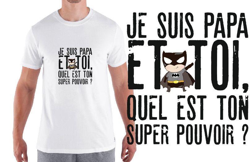 Papa Homme Ton Pouvoir Et Je Super Toi Quel Est Tshirt Suis qt8dwxtR