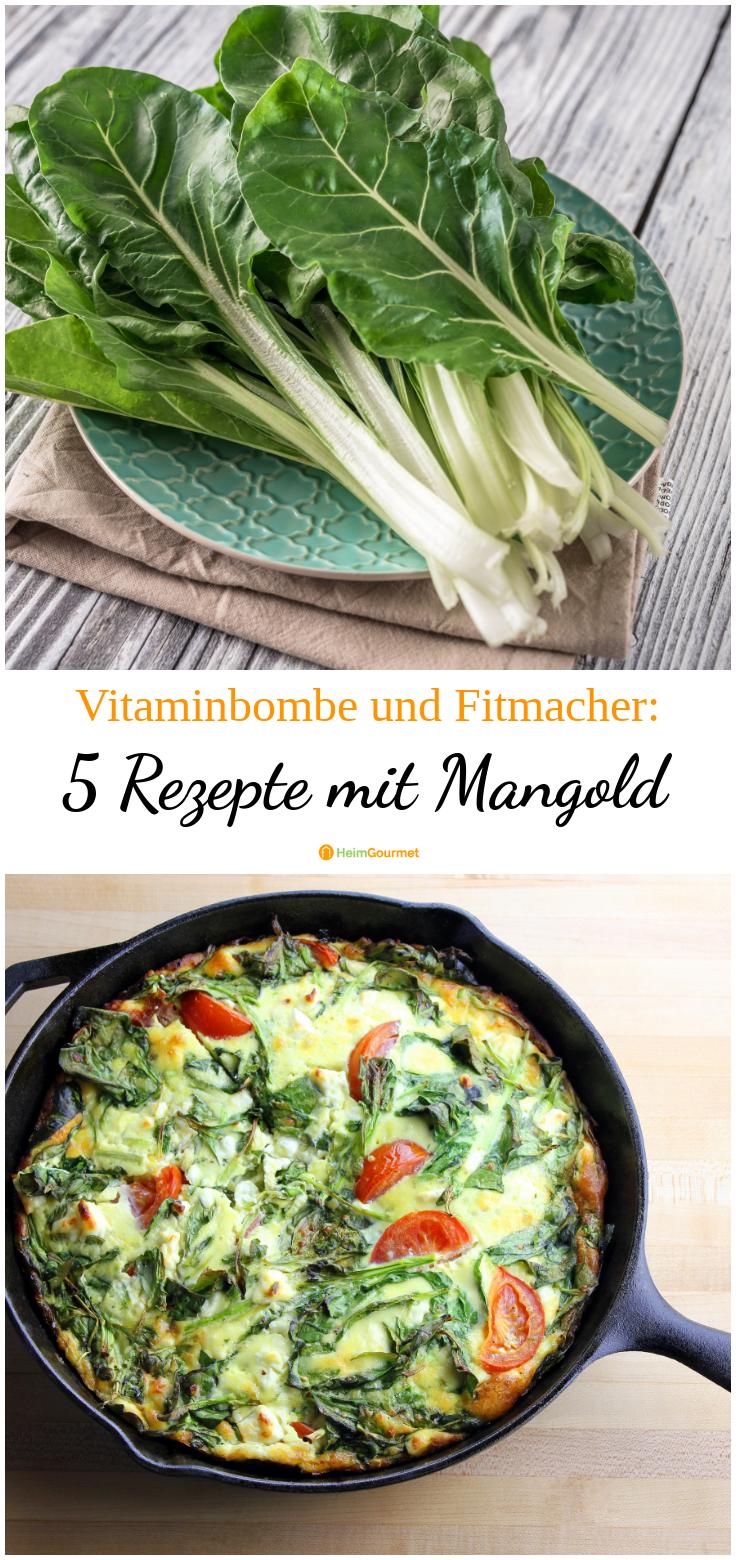 Photo of Leckerer Fitmacher und Vitaminbombe: 5 Rezepte mit MANGOLD