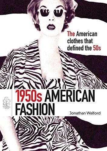 1950s American Fashion Shire Library Usa By Jonathan Wa Https Www Amazon Com Dp 0747811644 Ref Cm Sw R Pi Dp X American Style Best Fashion Books Fashion