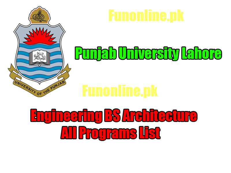 Punjab University PU BS Programs, Courses & Fee Structure