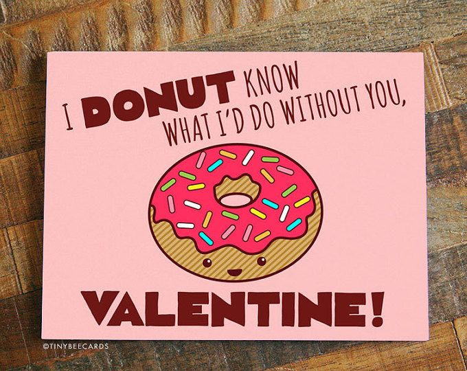 Funny Valentines Day Card For Boyfriend Or Girlfriend For Husband Or Wife Donut Pun Card Foodie Card Cute Valentines Card Valentines Cards Valentines Memes