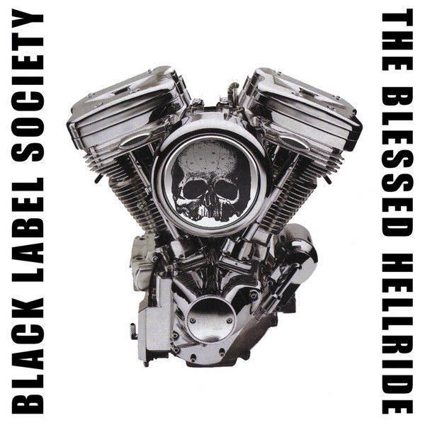 The Blessed Hellride (feat. Zakk Wylde) By Black Label