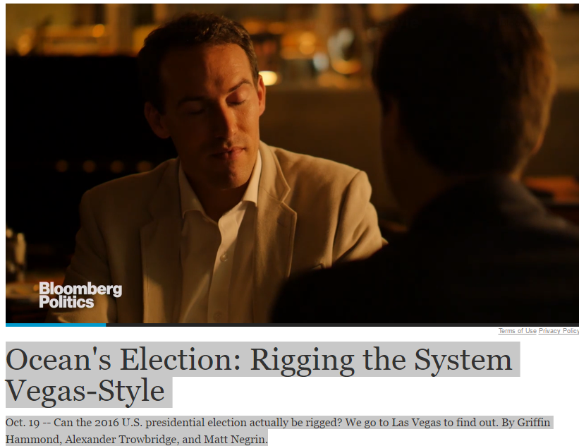 #AdlandPro Ocean's Election: Rigging the System Vegas-StyleOct. 19 -- Can the 2016 U.S. presidential election actually be rigged? We go to Las Vegas to find out. By Griffin Hammond, Alexander Trowbridge, and Matt Negrin.http://video.breitbart.com/?ndn.tra...
