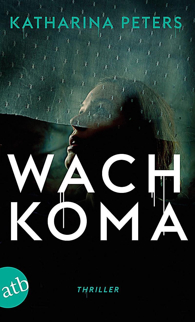 Hannah Jakob Band 2: Wachkoma. Katharina Peters,. Taschenbuch - Buch