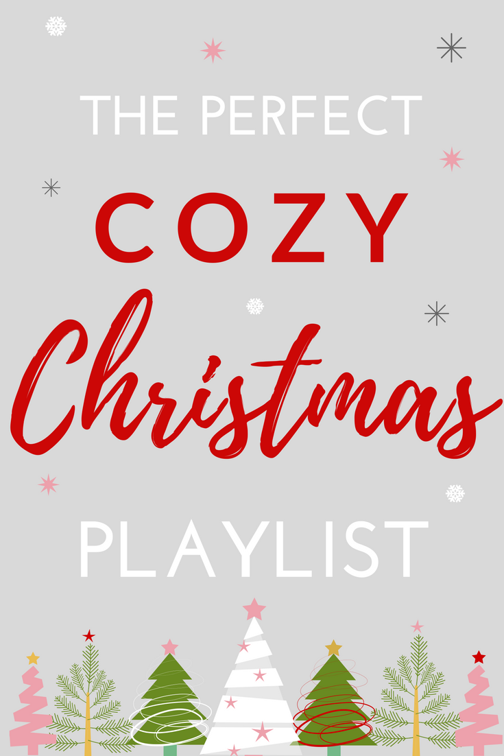 the perfect cozy christmas playlist christmas playlist christmas spotify music christmas music christmas songs the best christmas songs - Best Spotify Christmas Playlist