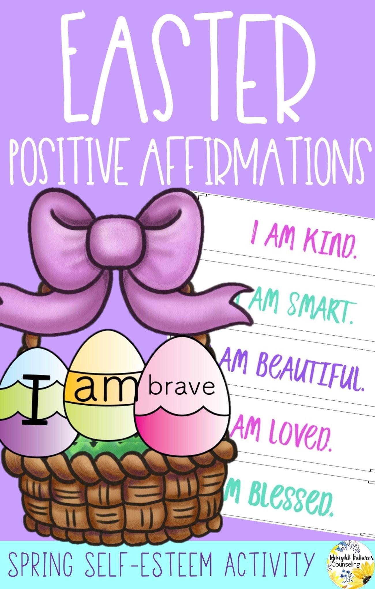Positive Affirmations Easter Amp Springtime Themed