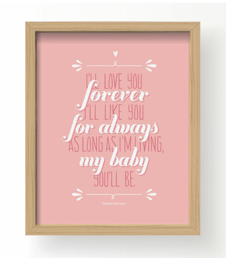 Free Printable Framable Wall Art Print Ill Love You Forever Ill