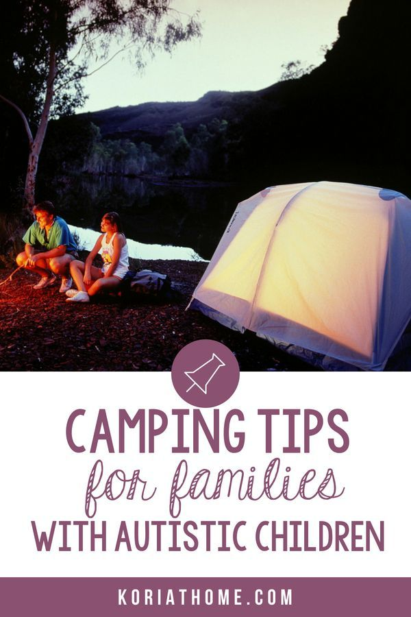 Photo of Camping Tips for Families with Autistic Children: The Ultimate Guide