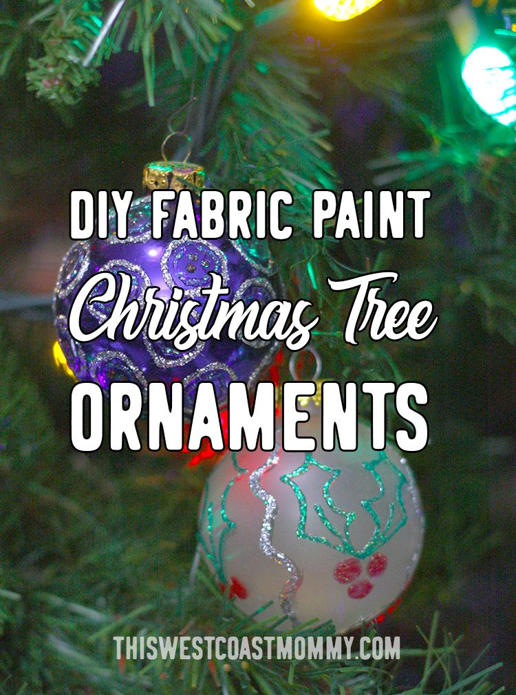 Diy fabric paint christmas tree ornaments this west
