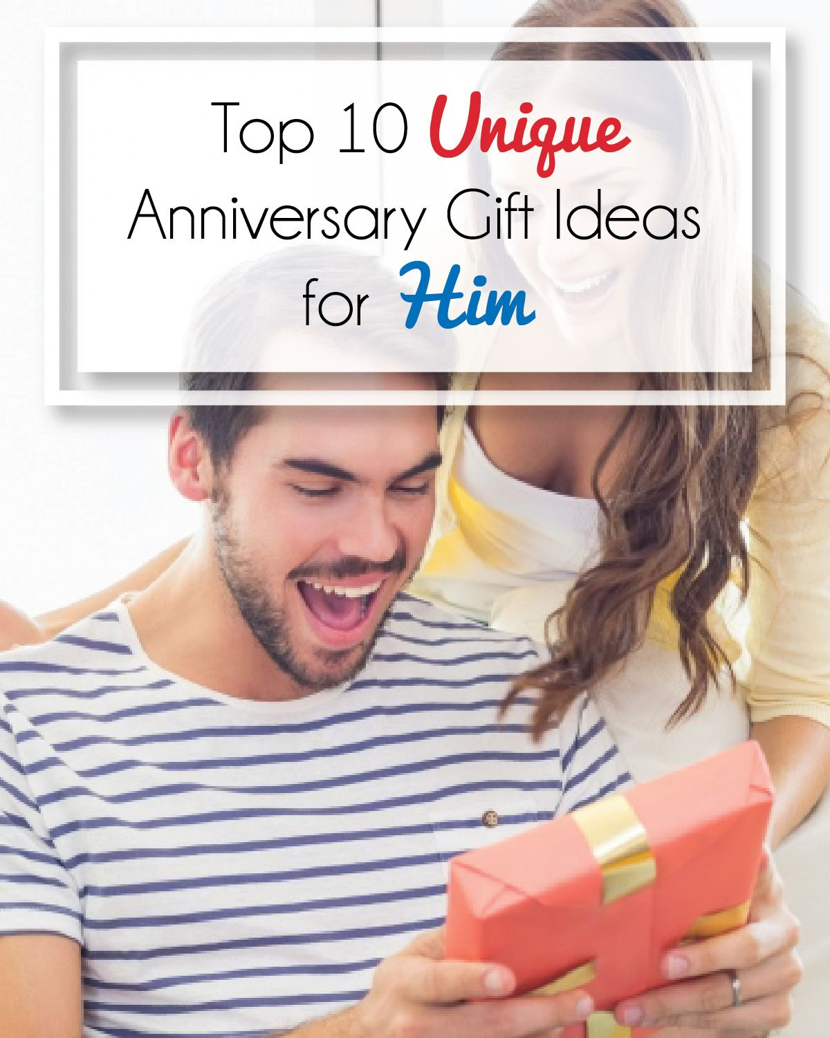 News | Anniversary gifts, Anniversary ideas for him ...