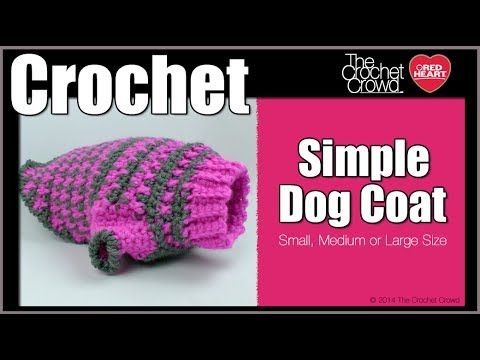 Crochet Simple Dog Sweater + Tutorial | Crochet | Crochet dog