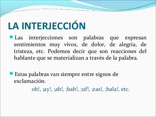 Interjeccion Ortografía Sentimientos Y Palabras