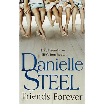 Friends Forever by Danielle Steel | Contemporary Fiction at The Works