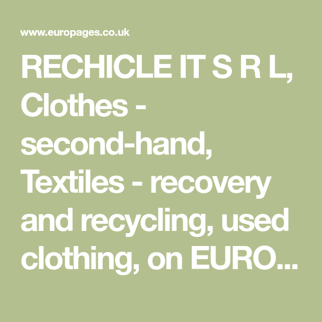 Rechicle It S R L Clothes Second Hand Textiles Recovery And