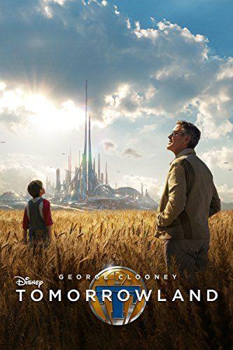 Tomorrowland Dvd Release Date Tomorrowland Movie Tomorrowland