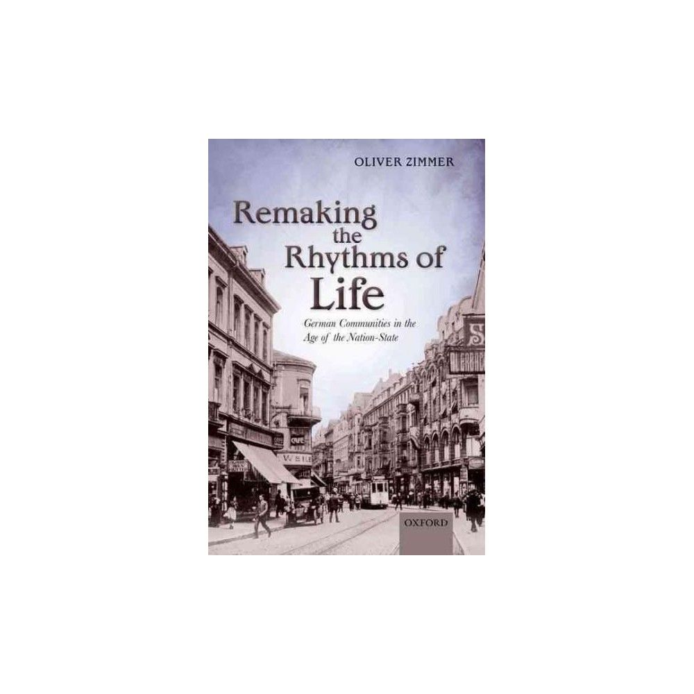 Remaking the Rhythms of Life (Paperback)