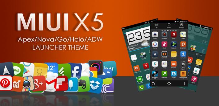MIUI X5 HD Apex/Nova/ADW Theme v3.1.0 APK Free Download