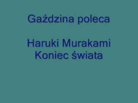 Koniec Swiata Haruki Murakami Audiobook Pl Ksiazka Czytana Cz1