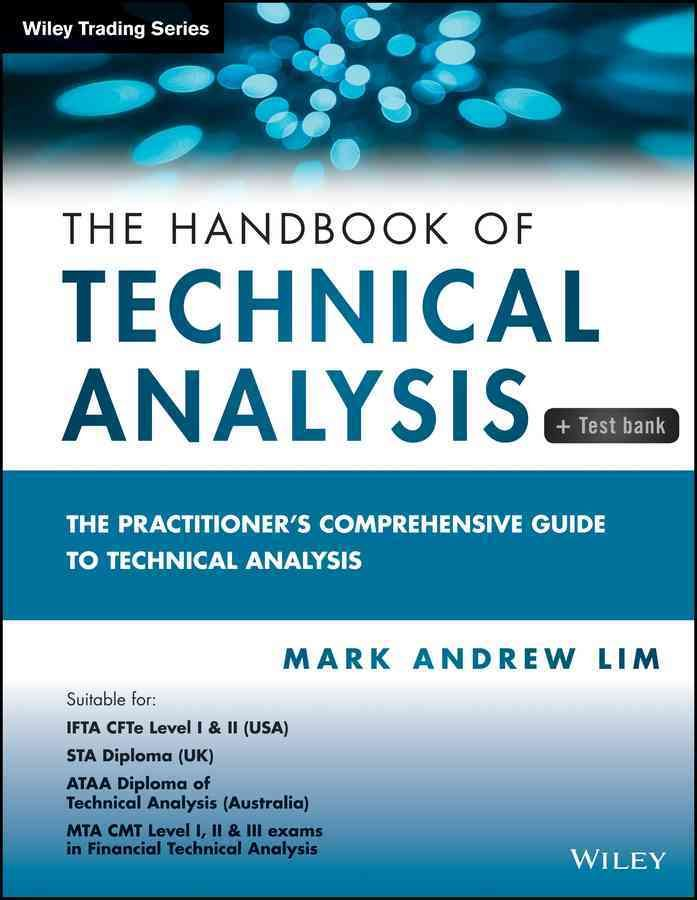The Handbook Of Technical Analysis The PractitionerS