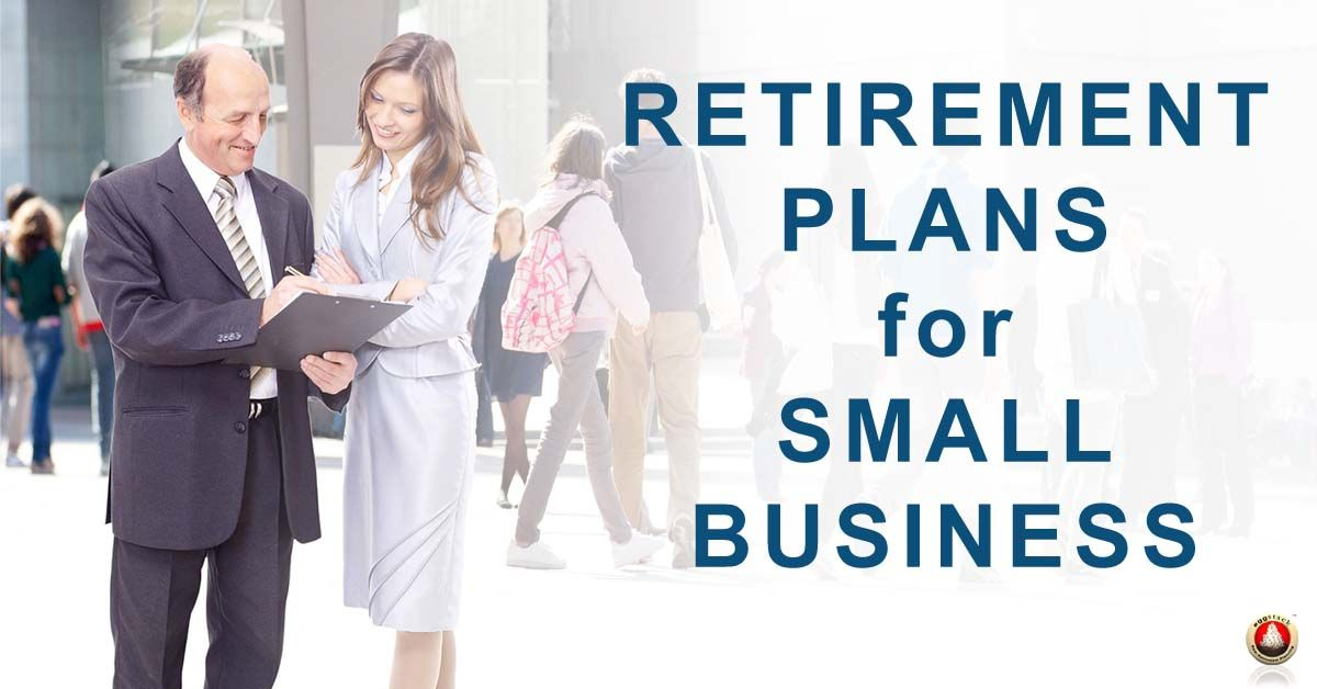 Retirement Plans for Small Business Eggstack in 2020