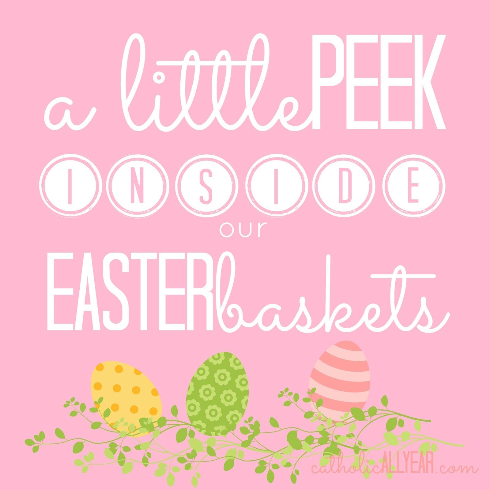 A little peek inside our easter baskets hint its mostly books a little peek inside our easter baskets hint its mostly books plus gift ideas and new easter printables catholic all year negle Choice Image