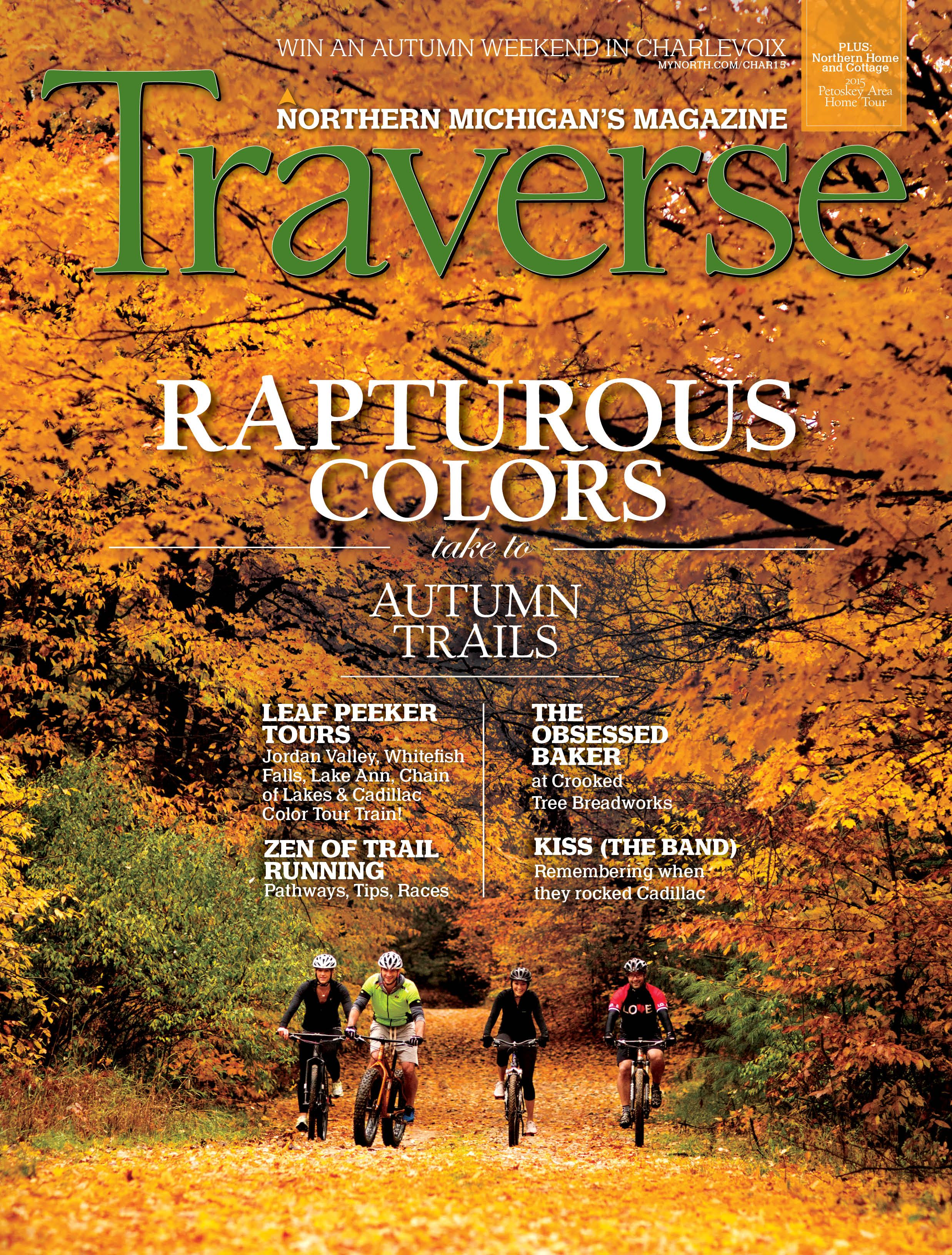 October 2015 Issue Of Traverse Northern Michigan S Magazine Northern Michigan Autumn Lake Michigan