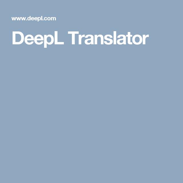 DeepL Translator   Traducteur en ligne, Traducteur