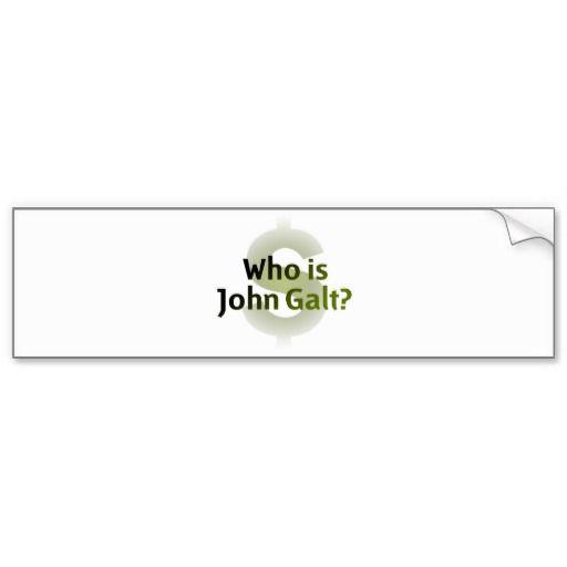 Who Is John Galt Money Symbol Bumper Sticker Zazzle Com
