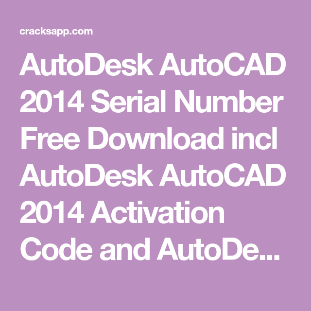 AutoDesk AutoCAD 2014 Serial Number Free Download incl