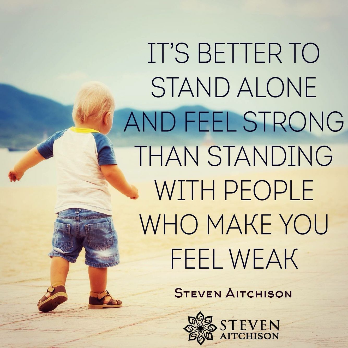 Its better to Stand alone then with someone n feeling