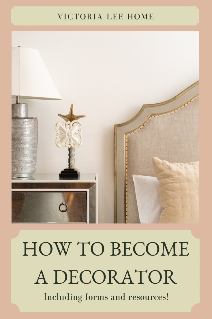 How To Become A Decorator I M Getting You Started And Even Sharing Some Of My Forms Resources Becomeadecorator Homedecor Interiordecorating