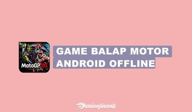 15 Game Balap Motor Android Offline Online Terbaik 2020 Di 2020 Balap Motor Game Balap Game