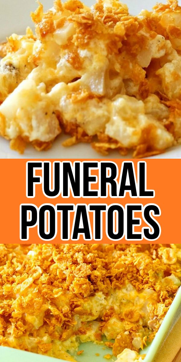 Funeral Potatoes - Cheesy Potato Casserole