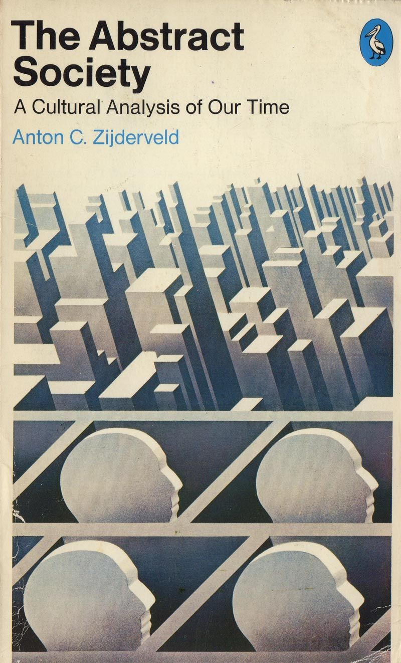 The Abstract Society By Anton C Zijderveld Vintage Book Covers Penguin Books Covers Best Book Covers