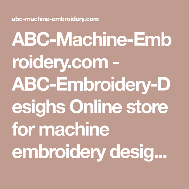 Abc Machine Embroidery Abc Embroidery Desighs Online Store For