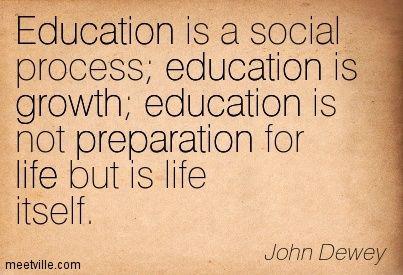 Quotation John Dewey Preparation Life Education Growth Meetville