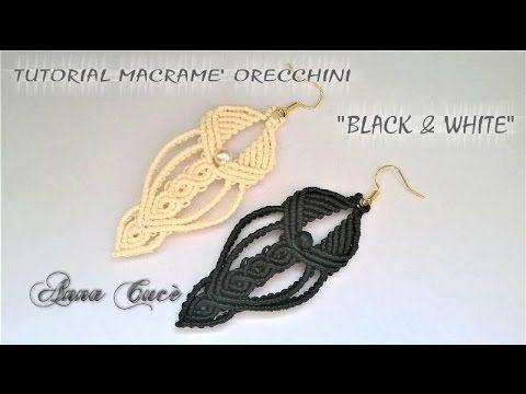 "Tutorial macramè orecchini ""Black & White""/Tutorial macramé earrings ""Bl..."