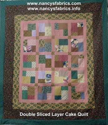 Double Slice Layer Cake Quilt Pattern Free : Nancy s Fabrics---Man who Quilts: Double Slice Layer Cake ...