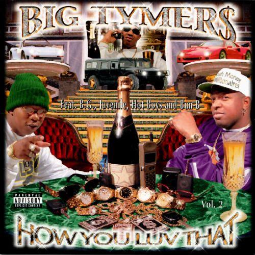 Big Tymers - How You Luv That Vol 2 Dream Collection Pinterest - fresh jay z blueprint album lyrics