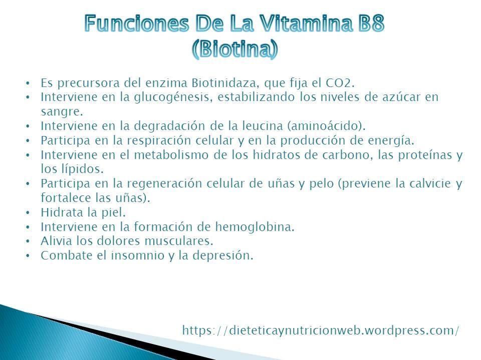 Vitamina biotina funcion de la