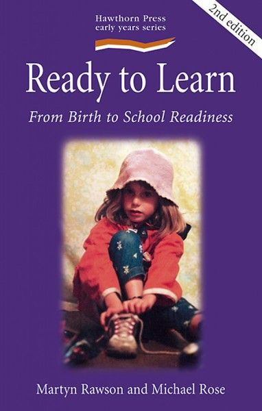 Ready to Learn From birth to school readiness by Martyn Rawson, Michael Rose