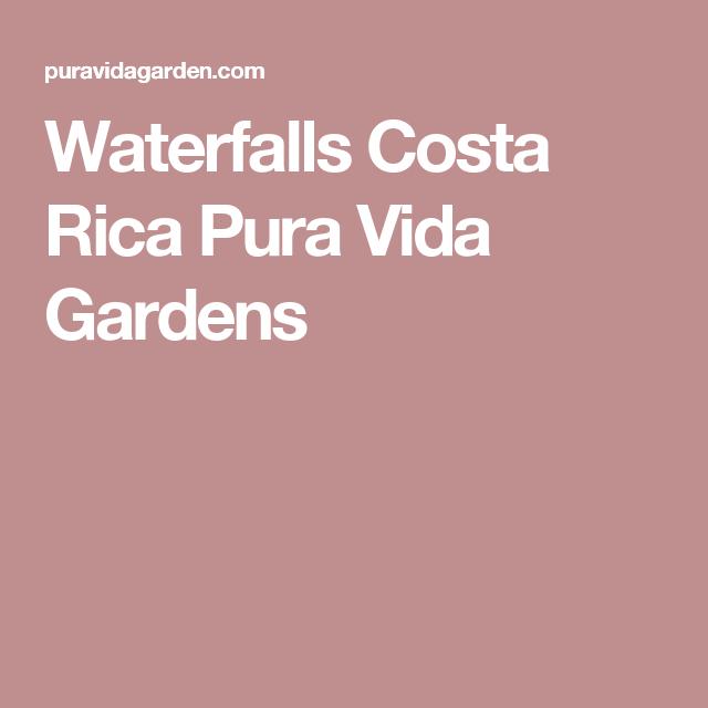 acb956e797d18776d0fb4e6566839ee6 - Pura Vida Gardens And Waterfalls Jaco