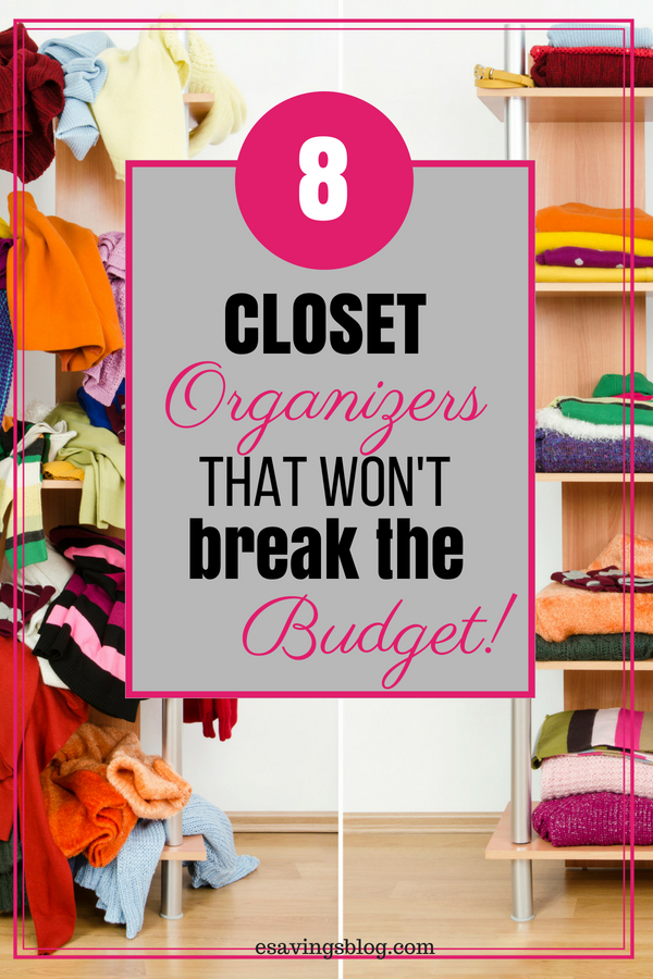 Looking For Some Affordable Closet Organization Ideas How About Organizers That Won T Break The Budget Organize Your On A With