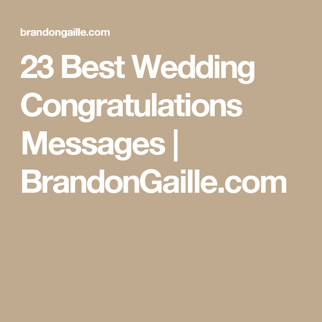 25 Best Wedding Congratulations Messages – Wedding Congratulation Quotes for a Card