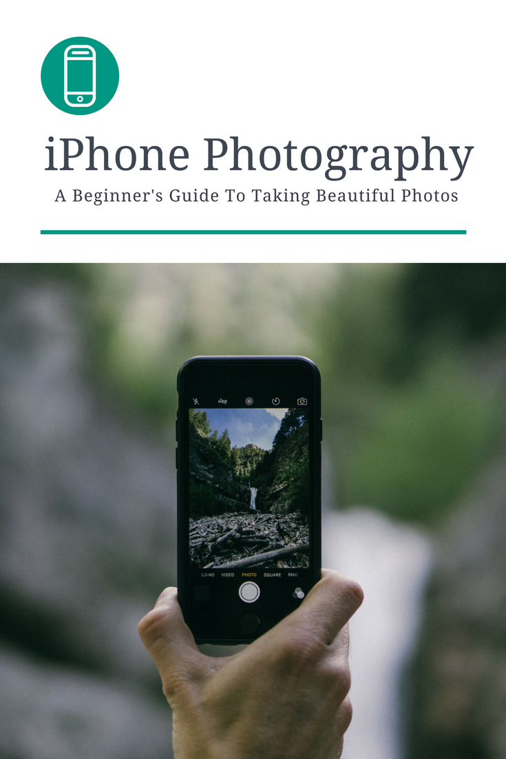 15 Tips for Taking Better Photos with an iPhone on Your ...