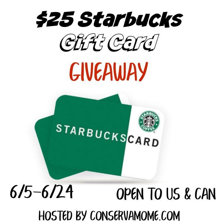 Enter To WIN A $25 Starbucks Gift