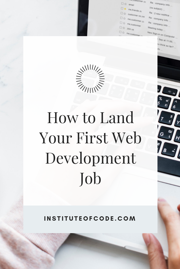5 Tips To Land Your First Paid Web Development Job Web Development Web Development Tools Freelance Tools